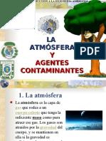 La atmósfera y agentes contaminantes atmosféricos