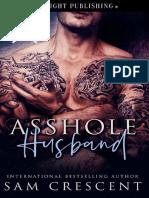 Asshole Husband - Sam Crescent