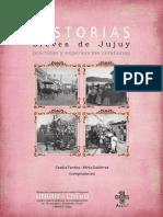 Historias breves de Jujuy. Prácticas y experiencias cotidianas