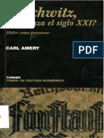 Auschwitz. Comienza el siglo XXI. Hitler como precursor - Carl Amery.pdf