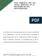 Sangramiento  digestivo  alto  por  neurofibromas  gástricos  en  la enfermedad de Von Recklinghausen