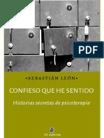 Confieso+que+he+sentido_+historias+secretas+de+psicoterapia+-+Sebastián+León.pdf