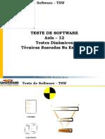 TSW_2017_1_AULA_12_Teste_Estatico_dinamico_Teste_Dinamico_Tecnicas_baseadas_na_estrutura