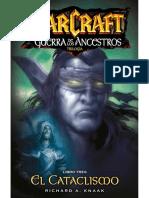 Warcraft La Guerra de los Ancestros III - El Cataclismo - Robert A. Knaak.pdf
