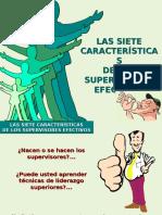 LAS SIETE CARACTERISTICA DE UN SUPERVISOR EFECTIVO