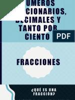 NUMEROS FRACCIONARIOS Y DECIMALES