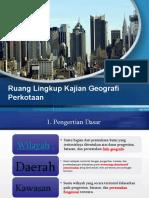 1. Ruang Lingkup Kajian Geografi Perkotaan(1).pptx