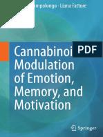 Patrizia Campolongo, Liana Fattore (eds.)-Cannabinoid Modulation of Emotion, Memory, and Motivation-Springer-Verlag New York (2015).pdf