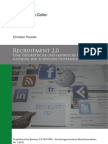 Recruitment 2.0 - Empirische Untersuchung zur Praxis Schweizer Unternehmen