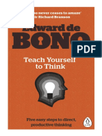 Edward de Bono  Teach Yourself To Think – Five Easy Steps To Direct, Productive ThinkingThink-Penguin Books Ltd (2015)