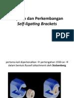 3 Sejarah dan Perkembangan Self-ligating Brackets