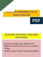 ASPECTOS GENERALES DE LA INVESTIGACION