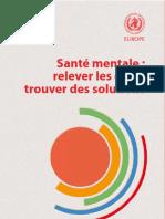 Sante mentale  relever les defis, trouver des solutions by rapport de la Conference ministerielle europeenne de lOMS.topdeslivre.pdf