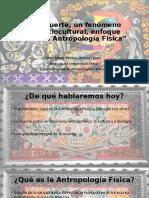 ponencia muerte y antropología física