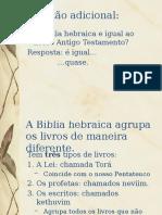 A BÍBLIA - AT e Biblia Hebraica