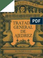 Tratado General de Ajedrez I Rudimentos.pdf