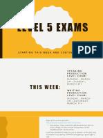 Level 5 Exams