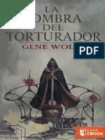 La sombra del torturador - Gene Wolfe.pdf
