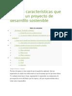 Las tres características que definen un proyecto de desarrollo sostenible