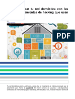 Cómo asegurar tu red doméstica con las mismas herramientas de hacking que usan los MALOS.pdf