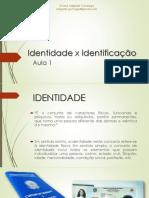 APRESENTAÇÃO_Identidade x Identificação
