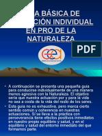 GUÍA BÁSICA DE ACTUACIÓN INDIVIDUAL EN PRO DE LA NATURALEZA