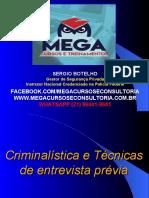 Ciminalística e Técnica de Entrevista Prévia MEGA