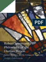 [Holger_Zaborowski]_Robert_Spaemann's_Philosophy_o(BookFi)
