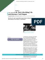 As dicas de 'fact-checking' do astrônomo Carl Sagan _ Nexo Jornal