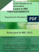 6. RBC y Fortalecimiento - Guías para la RBC OMS_2012