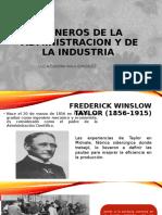 PIONEROS DE LA ADMINISTRACION Y DE LA INDUSTRIA