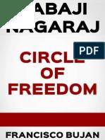 BABAJI NAGARAJ - CIRCLE OF FREEDOM
