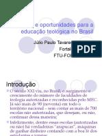 Desafios e oportunidades para a educação teológica no Brasil - 2011