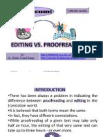 Editing vs. Proofreading, By Dr. Shadia y. Banjar