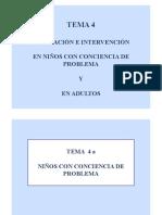 Tema 4a. Evaluación e intervención en niños con conciencia de problema
