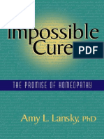 Amy L. Lansky - Impossible Cure - The Promise of Homeopathy