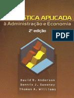 Estatística Aplicada à Administração e Economia-1-308 David R. Anderson, Dennis J. Sweeney, Thomas A. Williams.pdf