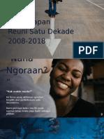 Tiganolapan_Reuni 1 Dekade.pptx