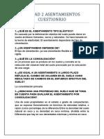 UNIDAD 2 ASENTAMIENTOS CUESTIONRIO