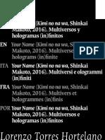 YOUR NAME. MULTIVERSOS Y HOLOGRAMAS IN-FINITOS_Lorenzo Torres.pdf