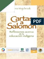 Majchrzak, Irena - Cartas a Salomón. Reflexiones acerca de la educación indígena