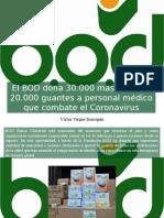 Víctor Vargas Irausquín - El BOD Dona 30.000 Mascarillas y 20.000 Guantes a Personal Médico Que Combate El Coronavirus
