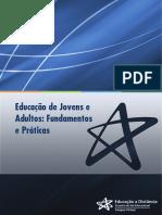 Políticas e Questões Atuais da EJA - Juventude, Gênero, Diversidade Étnico-cultural, Educação Inclusiva