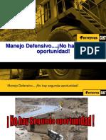 MANEJO DEFENSIVO NO HAY  SEGUNDA OPORTUNIDAD