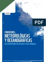 Condiciones meteorológicas y oceanográficas en el Pacífico norte de Costa Rica y playa Junquillal.