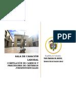 SALA DE CASACIÓN LABORAL. COMPILACIÓN DE CAMBIOS Y PRECISIONES DE CRITERIOS JURISPRUDENCIALES