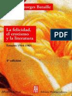 La-felicidad-el-erotismo-y-la-literatura, de Georges-Bataille