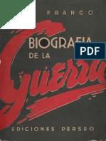 BIOGRAFIA DE LA GUERRA