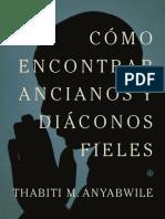 Como Encontrar Diaconos y Ancianos Fieles. 9marks.pdf