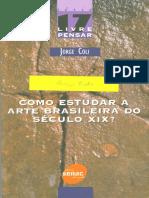 COLI, J. Como estudar a arte brasileira do século XIX (LIV).pdf
